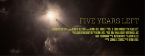 Filmsupply Edit Fest: FIVE YEARS LEFT